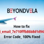 How to Solve [pii_email_7e710fffb86b8d1d9420] Error Code in Outlook