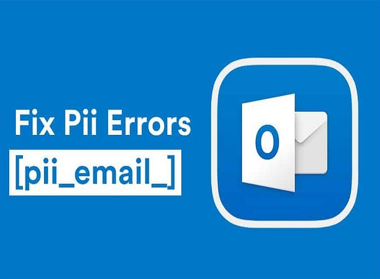 How to Solve [pii_email_b8b69568fb8279d1fe7a] Error