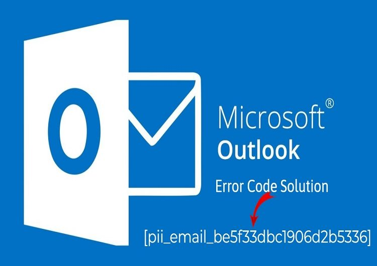 How to Tackle the [pii_email_be5f33dbc1906d2b5336] Mistake?